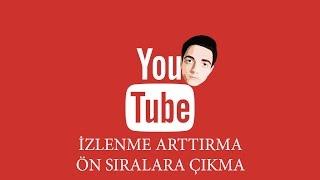 Download Youtube - İzlenme Arttırma, Ön Sıralara Çıkma 2016 Video