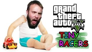 Download BABY DRIVERS - GTA 5 Tiny Racers Gameplay Video