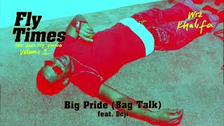 Download Wiz Khalifa - Big Pride (Bag Talk) feat. Young Deji Video
