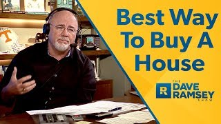 Download The Best Way To Buy A House - Dave Ramsey Rant Video