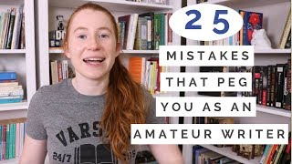 Download 25 Mistakes that Peg You as an Amateur Writer Video