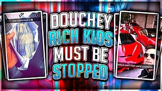 Download DOUCHEY RICH KIDS MUST BE STOPPED!!! Video