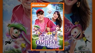 Download A Fairly Odd Movie: Grow Up, Timmy Turner! Video