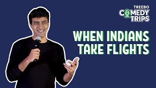 Download Treebo Comedy Trips - Varun Thakur in Bengaluru - When Indians Take Flights Video