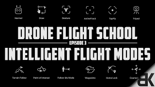 Download All 12 DJI Intelligent Flight Modes Explained (In-Depth Walkthrough) Video