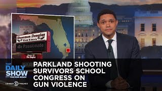 Download Parkland Shooting Survivors School Congress on Gun Violence: The Daily Show Video
