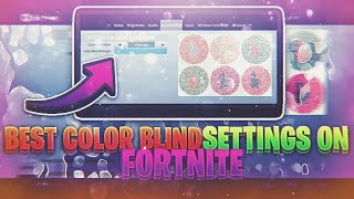 Download MY COLOR BLIND SETTINGS ON FORTNITE!|BEST SETTINGS FOR ALL CONSOLES!|PS4 & XBOX ONE BEST SETTINGS Video