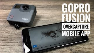 Download GoPro Fusion OverCapture for Mobile Update Video