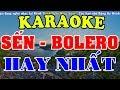 Download [KARAOKE] Liên Khúc Karaoke Nhạc Sến - Bolero - Trữ Tình Hay Nhất - Nhạc Sống Karaoke Video