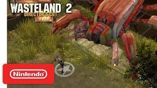 Download Wasteland 2: Director's Cut - Gameplay Trailer - Nintendo Switch Video