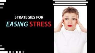 Download Strategies for Easing Stress Video