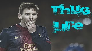 Download THUG LIFE LIONEL MESSI Video