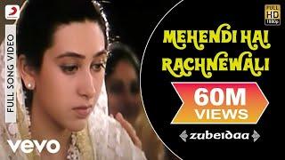 Download Mehendi Hai Rachnewali - Zubeidaa | Karisma Kapoor | A.R. Rahman Video
