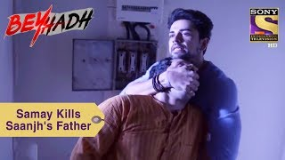 Download Your Favorite Character | Samay Kills Saanjh's Father | Beyhadh Video