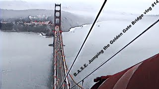 Download B.A.S.E. Jumping the Golden Gate Bridge vlog #14 Video