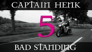 Download Bad standing uit | CAPTAIN HENK #5 Video