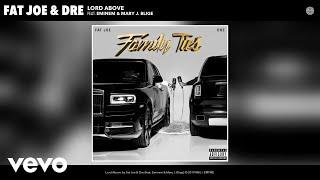 Download Fat Joe, Dre - Lord Above (Audio) ft. Eminem & Mary J. Blige Video