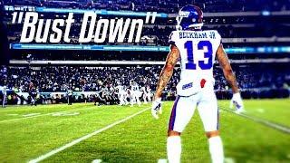 Download Odell Beckham Jr. Mix - ″Bust Down″ (Emotional) Video