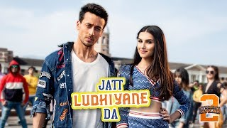Download Jatt Ludhiyane Da - SOTY2 | Tiger Shroff, Tara & Ananya | Vishal & Shekhar | Payal Dev Video