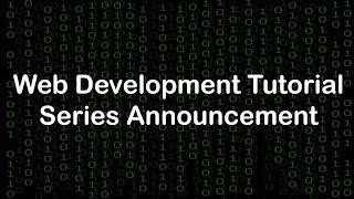 Download Web Development Tutorial - Series Announcement Video