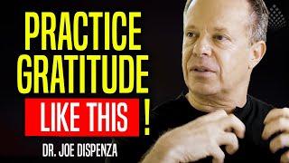 Download PRACTICE THE GRATITUDE / The art of living - Dr. Joe Dispenza Video