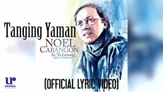 Download Noel Cabangon - Tanging Yaman Video