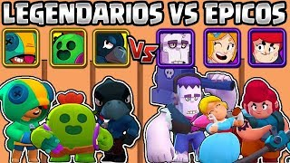 Download LEGENDARIOS VS ÉPICOS | CUAL ES MEJOR CALIDAD? OLIMPIADA de BRAWL STARS | LEGENDARY VS EPIC Video