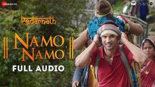 Download Namo Namo - Full Audio | Kedarnath | Sushant Rajput | Sara Ali Khan | Abhishek K | Amit T| Amitabh B Video