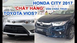 Download Honda City 2017 cháy hàng vẫn chào thua Toyota Vios Video