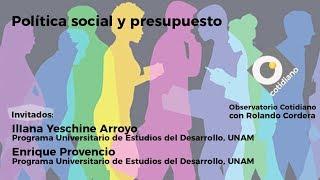 Download Política social y presupuesto. Observatorio con Rolando Cordera e Iliana Yeschine Video
