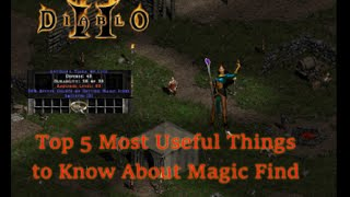 Download Top 5 Most Useful Things to Know About Magic Find in Diablo II Video