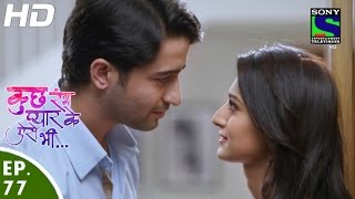 Download Kuch Rang Pyar Ke Aise Bhi - कुछ रंग प्यार के ऐसे भी - Episode 77 - 15th June, 2016 Video