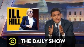Download Hillary Clinton's Rough Weekend: The Daily Show Video