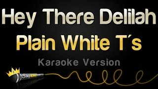 Download Plain White T's - Hey There Delilah (Karaoke Version) Video