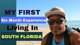 Download My First 6 Month Experience Living in South Florida Video