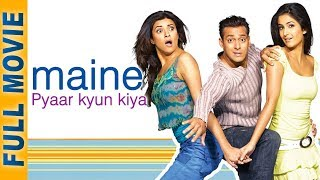 Download Maine Pyaar Kyun Kiya (2005) (HD) | Full Movie & Songs | Salman Khan | Katrina | Hindi Comedy Video
