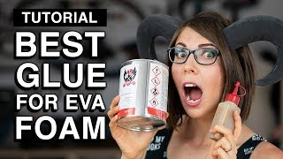 Download The Best Glue for EVA Foam - Cosplay Tutorial Video