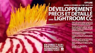 Download Tutoriel Lightroom CC : Développement photo précis et détaillé |Adobe France Video