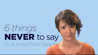 Download 6 Things You Should Never Say to a Preschool Teacher ... | NO SMALL MATTER a film on ECE Video