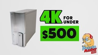 Download 4K for under $500 - Introducing the Potato Masher Pro PC! Video