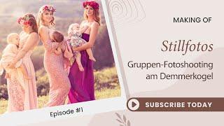 Download Stillfotos am Demmerkogel, Steiermark. Mit Babyfotografin Tanja Stolz, Lieblingsbild. Teil 1 Video