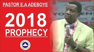 Download Pastor E.A Adeboye PROPHECY For Year 2018 Video