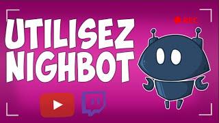 Download [HD] COMMENT UTILISER NIGHTBOT POUR LES LIVES YOUTUBE ET TWICH ! Video