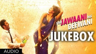 Download Yeh Jawaani Hai Deewani Full Songs | Jukebox 1 | Ranbir Kapoor, Deepika Padukone Video