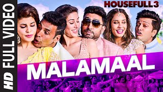 Download MALAMAAL Full Video Song | HOUSEFULL 3 | T-SERIES Video
