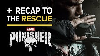 Download Marvel's The Punisher Season 2 - Recap to the Rescue [SPOILERS] Video