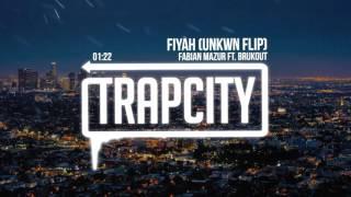 Download Fabian Mazur Ft. Brukout - Fiyah (UNKWN Flip) Video