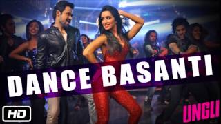 Download 'Dance Basanti' Full Audio Song- Ungli Video