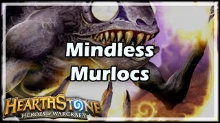 Download [Hearthstone] Mindless Murlocs Video