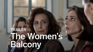 Download THE WOMEN'S BALCONY Trailer | Festival 2016 Video